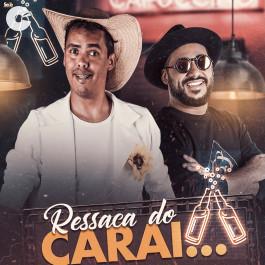 Capa: Rei da Cacimbinha - Ressaca do Carai Feat. Rai Saia Rodada