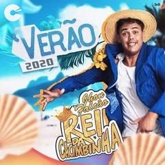 Rei da Cacimbinha - Verão 2020