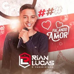 Rian Lucas - Falando de Amor - 2021