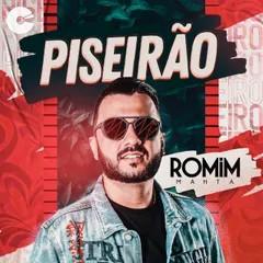 Romim Mahta - Piseirão