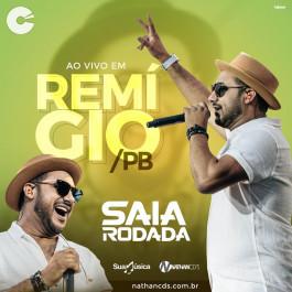 Capa: Saia Rodada - Ao vivo em Remigio-PB Abril 2019