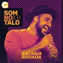 Capa: Saia Rodada - Som No Talo - 2020