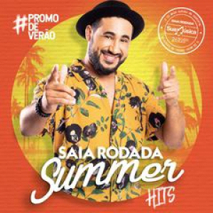 Capa: Saia Rodada - Summer Hits Verão 2019