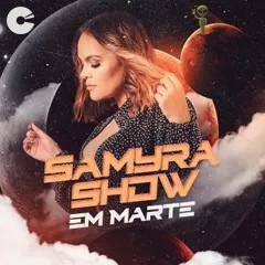 Samyra Show - Em Marte