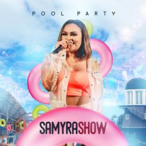 Capa: Samyra Show - Promocional Pool Party