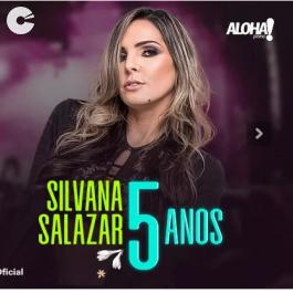 Silvana Salazar - DVD 5 anos de Salazar