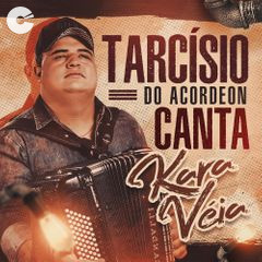 Capa: Tarcisio do Acordeon - Canta Kara Véia