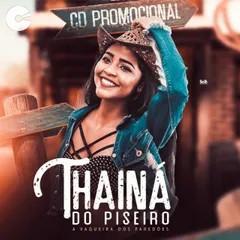 Thaina Do Piseiro - A Vaqueira Dos Paredoões