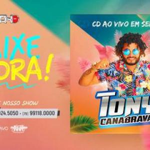 Tony Canabrava - Ao vivo em Sergipe