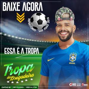 Capa: Tropa Da Bregadeira - São João 2018