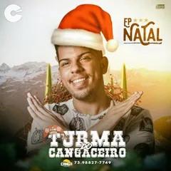 Turma do Cangaceiro - EP de Natal