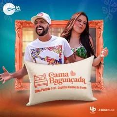 Unha Pintada - Cama Bagunçada Feat. Japinha Conde
