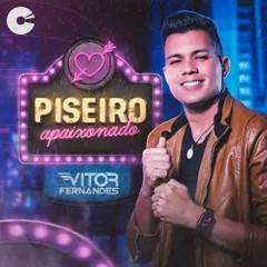 Vitor Fernandes - Piseiro Apaixonado