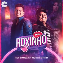 Vitor Fernandes - Roxinho feat. Tarcísio do Acordeon