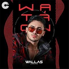 Capa: Wallas Arrais - WA TÁ ON