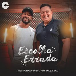 Capa: Weliton o Gordinho - Escolha Errada Feat. Toque Dez