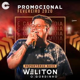 Capa: Weliton o Gordinho - Fevereiro 2020