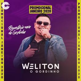 Weliton o Gordinho - Janeiro 2020