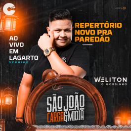 Weliton o Gordinho - Promocional de São João