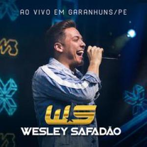 Capa: Wesley Safadão - Ao Vivo Em Garanhuns/PE 2018