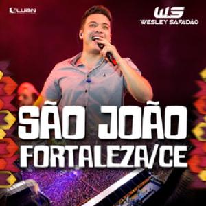 Capa: Wesley Safadão - São João de Fortaleza 2018
