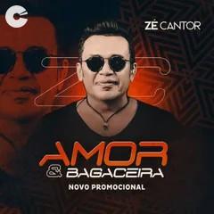 Capa: Zé Cantor - Amor & Bagaceira