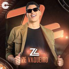 Zé Vaqueiro - O Original